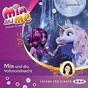 Mia und die Vollmondnacht (Mia and Me 11) | Isabella Mohn