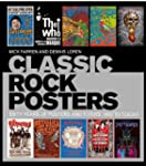 Classic Rock Posters: Sixty Years of...