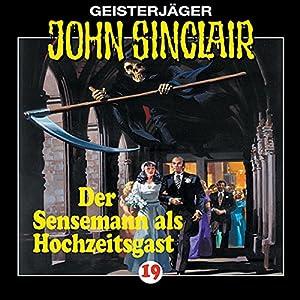 Der Sensenmann als Hochzeitsgast (John Sinclair 19) Hörspiel