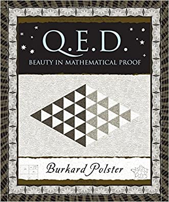 Q.E.D.: Beauty in Mathematical Proof (Wooden Books) written by Burkard Polster
