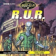 R.U.R. (Dramatisation) (       UNABRIDGED) by Karel Capek Narrated by Simon Ward, Tessa Peake-Jones