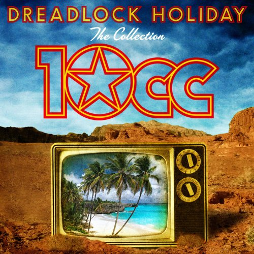 10cc - Dreadlock Holiday (The Collection) - Zortam Music