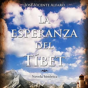 La esperanza del Tíbet [The Hope of Tibet] Audiobook