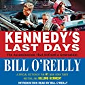 Kennedy's Last Days: The Assassination that Defined a Generation (       UNABRIDGED) by Bill O'Reilly Narrated by Edward Herrmann, Bill O'Reilly