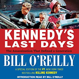 Kennedy's Last Days Audiobook