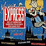 Viva Express: Die 40 schönsten Karnevalsklassiker von Anno Pief