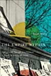 The Empire Within (Studies on the His...