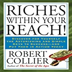 Riches Within Your Reach!: The Law of the Higher Potential | Robert Collier