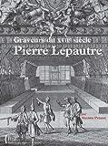 echange, troc Maxime Préaud - Pierre Lepautre : Graveurs du XVIIe siècle, tome 13