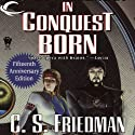 In Conquest Born (       UNABRIDGED) by C. S. Friedman Narrated by Joe Barrett