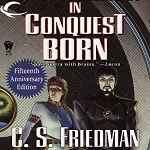 In Conquest Born | [C. S. Friedman]