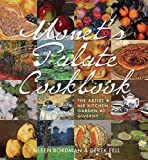 img - for Monet's Palate Cookbook: The Artist & His Kitchen Garden At Giverny book / textbook / text book