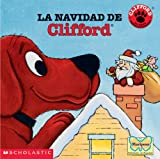 La Navidad de Clifford (Spanish Edition) (0439198917) by Norman Bridwell