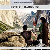 Path of Darkness: The Seeker's Burden, Volume 2 | Mark E. Lein