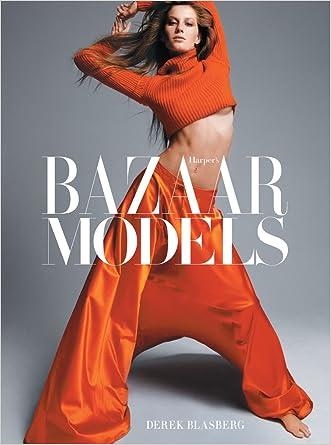 Harper?s Bazaar: Models