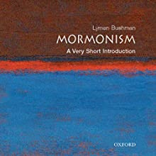 Mormonism: A Very Short Introduction (       UNABRIDGED) by Richard Lyman Bushman Narrated by Kathleen McNenny