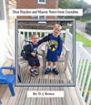 Dear Hayden and Mason: Notes from Gra...