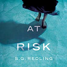 At Risk Audiobook by S. G. Redling Narrated by Andi Arndt