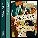 Mislaid Audiobook by Nell Zink Narrated by Laurence Bouvard