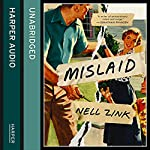 Mislaid | Nell Zink