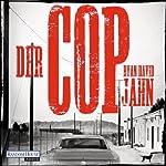Der Cop   Ryan David Jahn