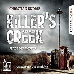 Killer's Creek - Stadt der Mörder (Hochspannung 3) Hörbuch