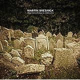 Martin Bresnick: Prayers Remain Forever