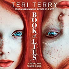 Book of Lies Audiobook by Teri Terry Narrated by Claire Morgan, Erin Shanagher