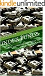 Index Funds: What You Need To Know Be...