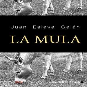 La mula [The Mule] Audiobook