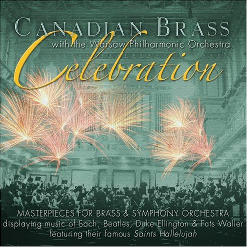 Canadian Brass: Celebration by Johann Sebastian Bach, Edward