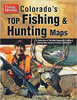 Colorado 39 s top fishing hunting maps cascade view for Best fishing books