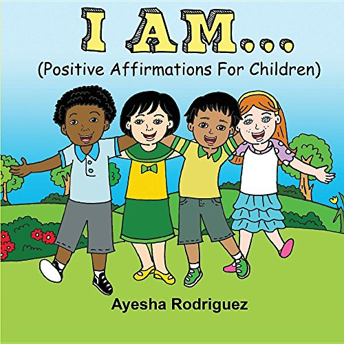 I Am... Positive Affirmations for Children (I Am Positive compare prices)