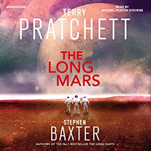 The Long Mars: The Long Earth, Book 3 | [Terry Pratchett, Stephen Baxter]