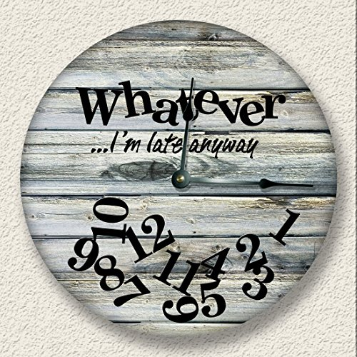 WHATEVER Im late anyway Wall Clock weathered boards printed image beach sand tan