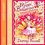 Summer in Enchantia: Magic Ballerina | Darcey Bussell