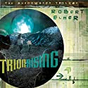 Trion Rising: The Shadowside Trilogy, Book 1 Audiobook by Robert Elmer Narrated by Gabrielle de Cuir
