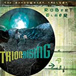 Trion Rising: The Shadowside Trilogy, Book 1 | Robert Elmer
