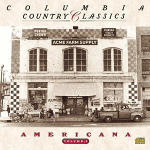 Columbia Country Classics 3: Americana