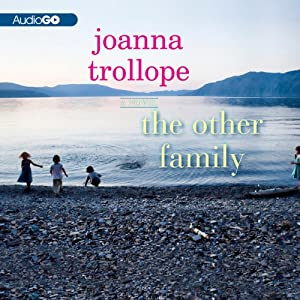 The Other Family: A Novel | [Joanna Trollope]