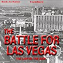 Battle for Las Vegas (       UNABRIDGED) by Dennis N. Griffin Narrated by Michael Taylor