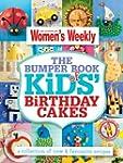 The Bumper Book of Kids' Birthday Cak...