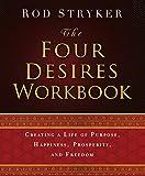 The Four Desires Workbook