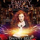 Empty Threat: The Black Pages, Book 1 Hörbuch von Danny Bell Gesprochen von: Whitton A. Frank