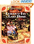 Leaves from the Inn of the Last Home:...