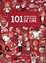 101 bonnes raisons de se réjouir de lire par Guillaume Long
