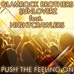 Push the Feeling On 2k12 (feat. Nightcrawlers) (Glamrock Brothers Vocal Edit)