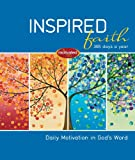 Inspired Faith: 365 Days a Year: Daily Motivation in God's Word TOP KAUF