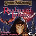Realms of Infamy: A Forgotten Realms Anthology (       UNABRIDGED) by R. A. Salvatore, Ed Greenwood, Elaine Cunningham, Troy Denning, Christie Golden Narrated by Alex Hyde-White