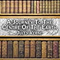 A Journey to the Centre of the Earth Audiobook by Jules Verne Narrated by Noel Gibilaro